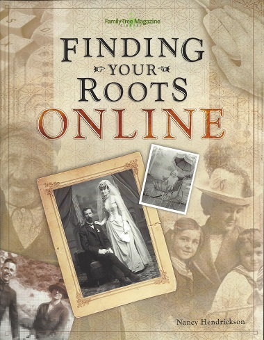 Finding Your Roots Online, Hendrickson, Nancy