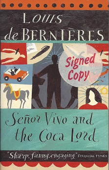 Senor Vivo and the Coca Lord, De Bernieres, Louis