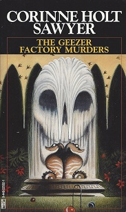 Geezer Factory Murders, Sawyer, Connie Holt
