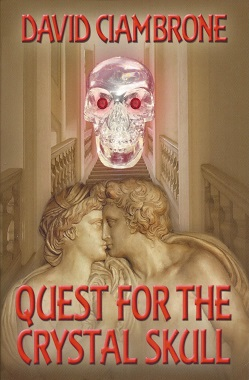 Quest for the Crystal Skull, Ciambrone, David