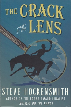 The Crack in the Lens:   A Holmes on the Range Mystery, Hockensmith, Steve