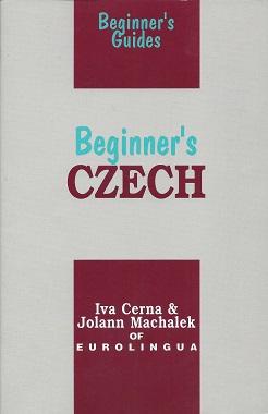 Beginner's Czech, Iva Cerna, Iva;Machalek, Jolann