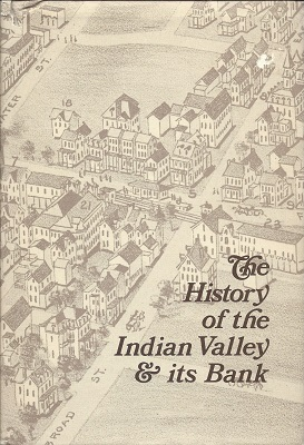 The History of the Indian Valley & Its Bank, Ruth, John L.