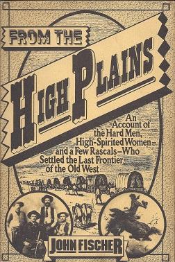 From the High Plains, Fischer, John