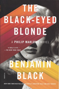 The Black-eyed Blonde: A Philip Marlowe Novel, Black, Benjamin