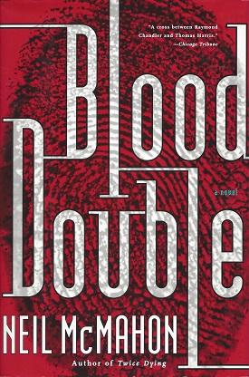 Blood Double, McMahon, Neil