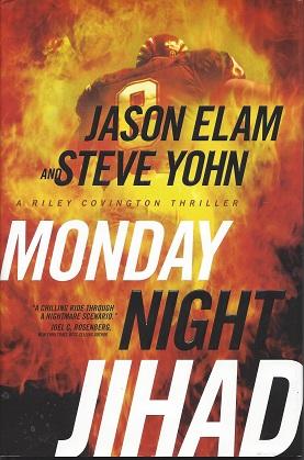 Monday Night Jihad, Elam, Jason; Yohn, Steve
