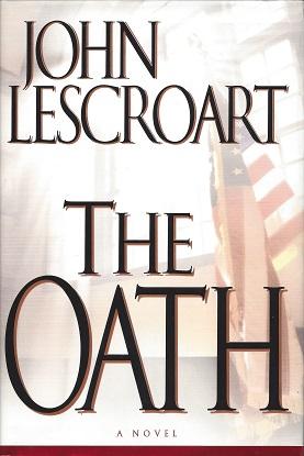 The Oath, Lescroart, John