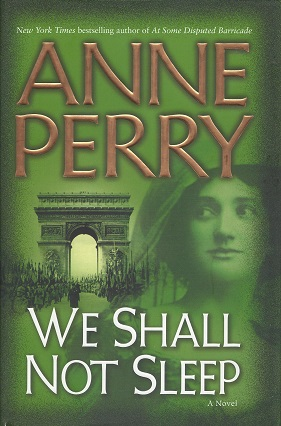We Shall Not Sleep:  A Novel, Perry, Anne