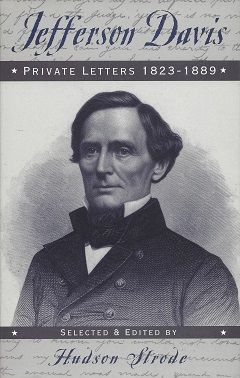 Jefferson Davis: Private letters, 1823-1889