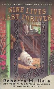 Nine Lives Last Forever, Hale, Rebecca M.