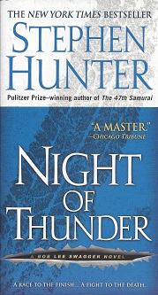 Night of Thunder:  A Bob Lee Swagger Novel, Hunter, Stephen