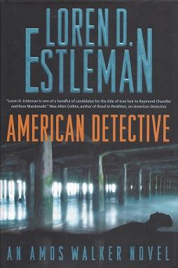 American Detective:  An Amos Walker Novel, Estleman, Loren D.