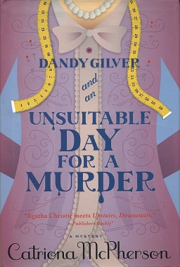Dandy Gilver and an Unsuitable Day for a Murder, McPherson, Catriona