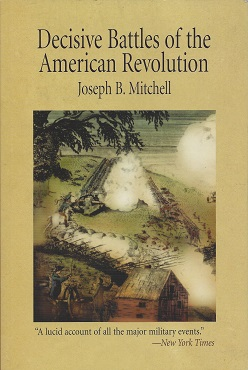 Decisive Battles of the American Revolution, Mitchell, Joseph B.