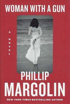 Woman with a Gun, Margolin, Phillip