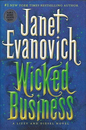 Wicked Business:  A Lizzy and Diesel Novel, Evanovich, Janet
