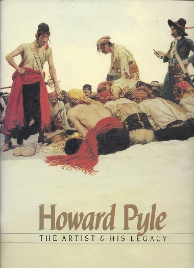 Image for Howard Pyle: The Artist & His Legacy