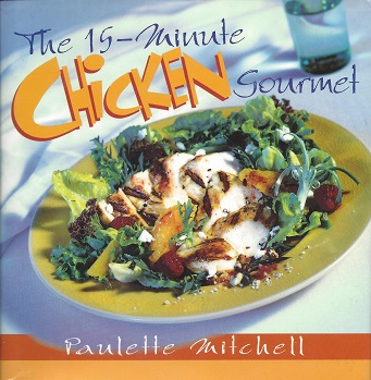 The 15-minute Chicken Gourmet, Mitchell, Paulette