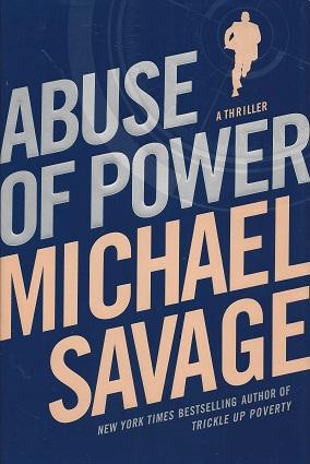 Abuse of Power, Savage, Michael