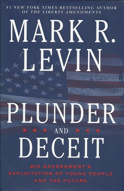 Plunder and Deceit, Levin, Mark R.