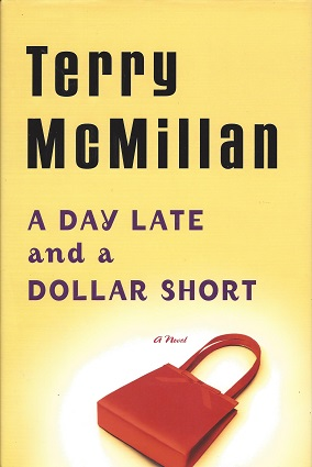 A Day Late and a Dollar Short, McMillan, Terry