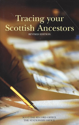 Tracing your Scottish Ancestors:  A Guide to Ancestry Research in the Scottish Record Office, Sinclair, Cecil
