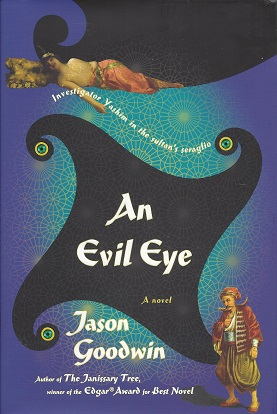 An Evil Eye:  A Novel, Goodwin, Jason