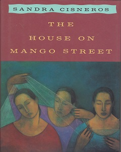 The House on Mango Street, Cisneros, Sandra