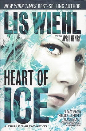 Heart of Ice, Wiehl, Lisa; Henry, April