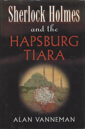 Sherlock Holmes and the Hapsburg Tiara, Alan Vanneman, Alan