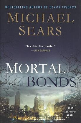 Mortal Bonds, Sears, Michael