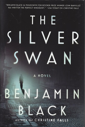 The Silver Swan:  A Novel, Black, Benjamin