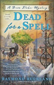 Dead For a Spell, Buckland, Raymond