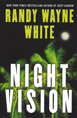 Night Vision, White, Randy Wayne