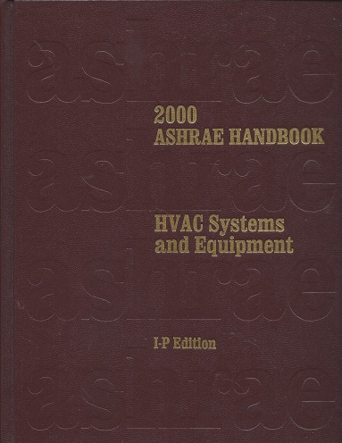 Heating, Ventilating and Air-Conditioning Systems and Equipment: 2000 ASHRAE Handbook (Inch-Pound Edition), ASHRAE,