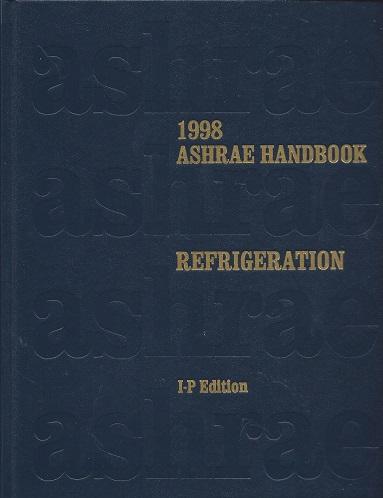 1998 ASHRAE Handbook: Refrigeration [I-P Edition], Robert A. Parsons (Editor)