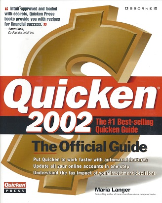 Quicken 2002: The Official Guide, Langer, Maria