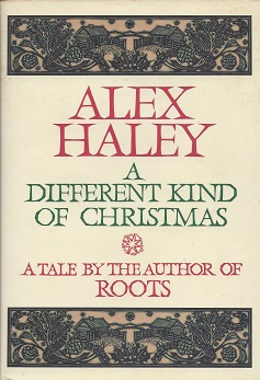 A Different Kind of Christmas, Haley, Alex