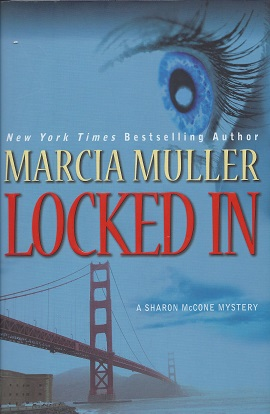Locked In, Muller, Marcia