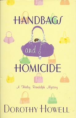 Handbags and Homicide, Howell, Dorothy