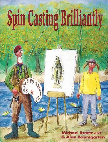 Spin Casting Brilliantly, Rutter, Michael; Baumgarten, J. Alan; Jenne, E. R.;  Siple, Greg