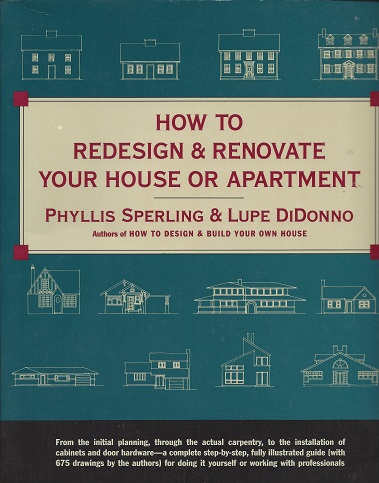 How to Redesign & Renovate Your House or Apartment, Sperling, Phyllis; DiDonno, Lupe