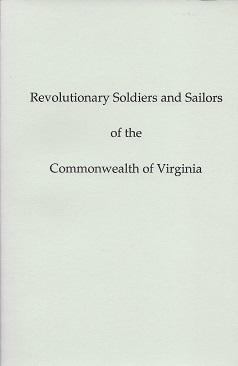 Catalogue of Revolutionary Soldiers and Sailors of the Commonwealth of Virginia: To Whom Land Bounty Warrants Were Granted by Virginia for Military Service in the War for Independence, Wilson, Samuel M.