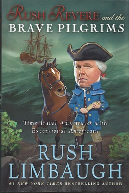 Rush Revere and the Brave Pilgrims, Limbaugh, Rush