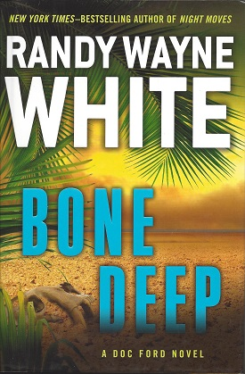 Bone Deep, White, Randy Wayne