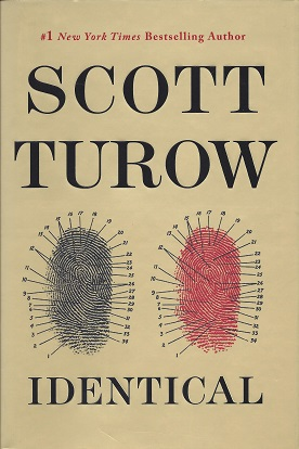 Identical, Turow, Scott