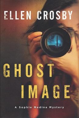 Ghost Image: A Sophie Medina Mystery, Crosby, Ellen