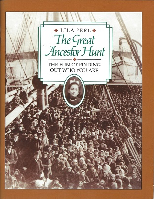 The Great Ancestor Hunt: The Fun of Finding Out Who You Are, Perl. Lila