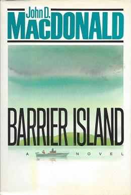 Barrier Island, MacDonald, John D,